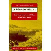 【预订】A Place in History: Social and Monumental Time in a Cret