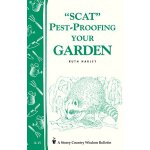 Pest-Proofing Your Garden: Storey's Country Wisdom Bulletin