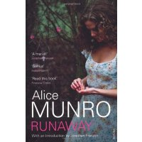 英文原版 Runaway. Alice Munro 逃离 逃跑 2013诺贝尔文学奖得主 爱丽丝 门罗 著