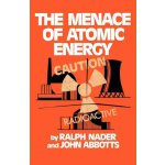 The Menace of Atomic Energy (Revised Edition) [ISBN: 978-03