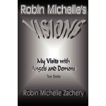 【预订】Robin Michelle's Visions My Visits with Angels and Demo