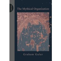 The Mythical Organisation [ISBN: 978-0955768118]
