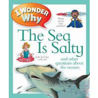 【预订】I Wonder Why the Sea is Salty 9780753431207