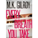 Every Breath You Take (Kristen Conner Mystery) [ISBN: 978-1