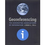 【预订】Georeferencing: The Geographic Associations of Informat