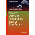 【预订】Advanced Smart Grid Functionalities Based on Powerfacto