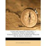 Gottlieb Emanuel Hallers [...] Versuch Einer Critischen Ver