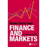 【预订】Market Know How: Finance and Markets