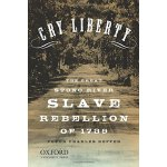【预订】Cry Liberty: The Great Stono River Slave Rebellion of 1