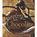 Adventures with Chocolate: 80 Sensational Recipes [ISBN: 97