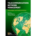 Telecommunications Network Management: Technologies and Imp