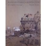 【预订】Richard Parkes Bonington: The Complete Drawings