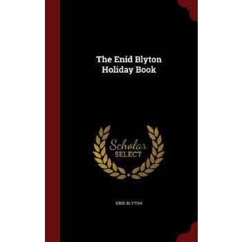 【预订】The Enid Blyton Holiday Book 美国库房发货,通常付款后3-5周到货!