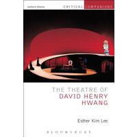 【预订】The Theatre of David Henry Hwang 9781408185858