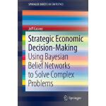 【预订】Strategic Economic Decision-Making: Using Bayesian Beli