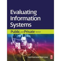 Evaluating Information Systems [ISBN: 978-0750685870]