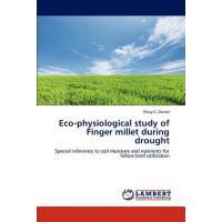 【预订】Eco-Physiological Study of Finger Millet During Drought