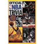 Official NBA Trivia: The Ultimate Team-by-Team Challenge fo