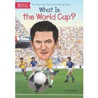 【现货】英文原版 What Is the World Cup? 世界杯是什么?who was/is认知系列 中小学生读