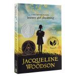 黑人女孩的梦想 英文原版 Brown Girl Dreaming 纽伯瑞银奖 儿童文学小说 儿童成长故事 种族问题 人