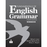 Fundamentals of English Grammar Workbook, 4th Edition [ISBN
