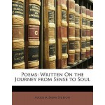 【预订】Poems: Written on the Journey from Sense to Soul 978117