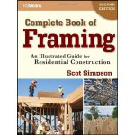 Complete Book of Framing: An Illustrated Guide for Resident