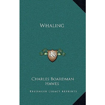 【预订】Whaling 9781164508465 美国库房发货,通常付款后3-5周到货!