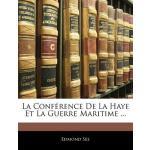 【预订】La Conf Rence de La Haye Et La Guerre Maritime ... 9781