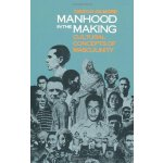 Manhood in the Making: Cultural Concepts of Masculinity男性气质