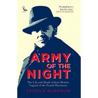 黑夜的敌人 让穆兰的一生 Army of the Night 英文原版 帕特里克曼汉姆 PatrickMarnham I.B.Tauris