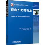 锂离子充电电池(国际制造业先进技术译丛) 9787111470588 小泽一范 机械工业出版社