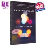 【中商原版】哈佛广场 英文原版 Harvard Square: A Novel Andre Aciman 文学小说