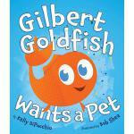 【预订】Gilbert Goldfish Wants a Pet