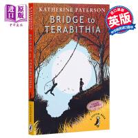 【中商原版】英文原版Bridge to Terabithia通往特比利亚的桥/仙境之桥
