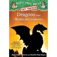 Magic Tree House Fact Tracker: Dragons and Mythical Creatur