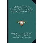 【预订】Cicero's Three Books of Offices, or Moral Duties (1871)