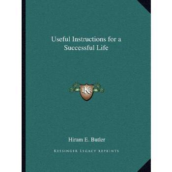【预订】Useful Instructions for a Successful Life 9781162578156 美国库房发货,通常付款后3-5周到货!