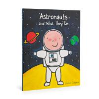 英文原版 Astronauts And What They Do 宇航员和他们的工作 低幼绘本 0-6岁 儿童图画书 亲