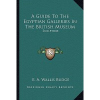 【预订】A Guide to the Egyptian Galleries in the British Museum