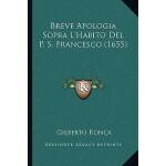 【预订】Breve Apologia Sopra L'Habito del P. S. Francesco (1655