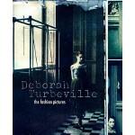 【预订】Deborah Turbeville: The Fashion Pictures