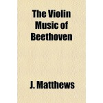【预订】The Violin Music of Beethoven 9781153428477