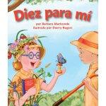 Diez para mí (Spanish Edition) [ISBN: 978-1607186960]