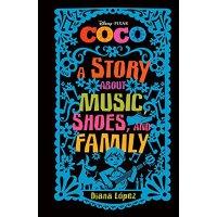 【现货】英文原版 精装 寻梦环游记:中年级小说 Coco: A Story about Music, Shoes, a