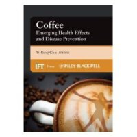 【预订】Coffee: Emerging Health Effects and Disease Prevention