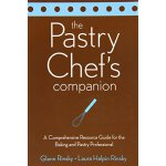 The Pastry Chef's Companion: A Comprehensive Resource Guide