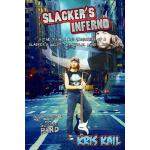 【预订】Slacker's Inferno: The Trials and Hardships of a Slacke