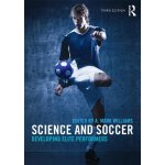 Science and Soccer: Developing Elite Performers [ISBN: 978-