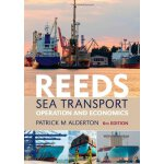 Reeds Sea Transport: Operation and Economics (Reeds Profess